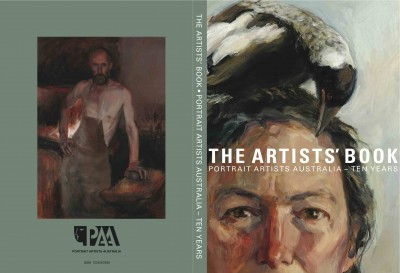 The Artists' Book- Portrait Artists Australia - Ten Years